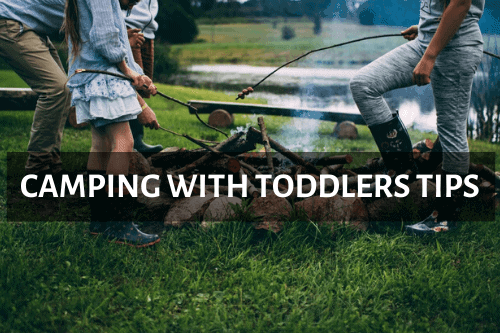 Camping With Toddlers Tips UK